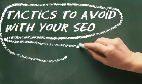 Tactics-to-Avoid-with-your-SEO